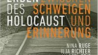 Erben des Holocaust – Leben zwischen Schweigen und Erinnerung