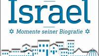 Buchlesung: Israel – Momente seiner Biografie